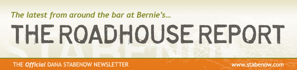 The Roadhouse Report - The Official Dana Stabenow Newsletter